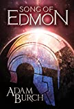 #5: Song of Edmon (The Fracture Worlds Book 1)