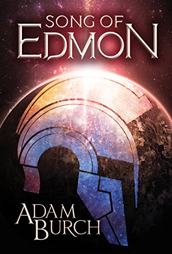 Song of Edmon (The Fracture Worlds Book 1) cover