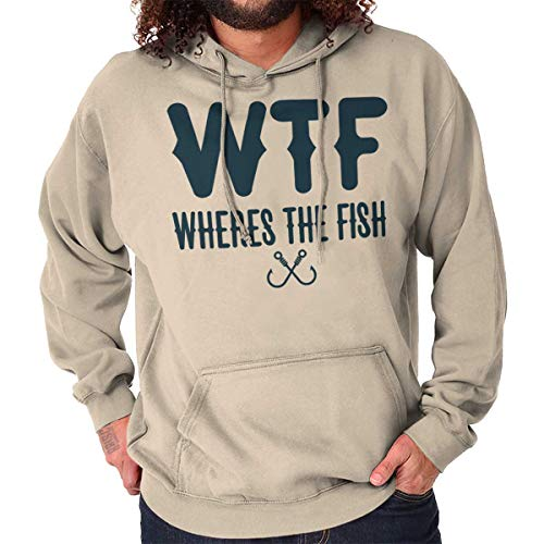 Brisco Brands WTF Wheres The Fish Fisherman Humor Angler Hoodie Sand