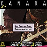 Canada: Inuit Games & Songs / Various