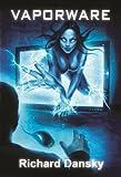 Vaporware by Richard Dansky front cover
