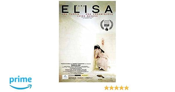 Para Elisa [DVD]: Amazon.es: Ana Turpin, Ona Casamiquela, Luisa Gavasa, Jesus Caba, Juanra Fernandez, Produccions Del Primer Cinquena: Cine y Series TV
