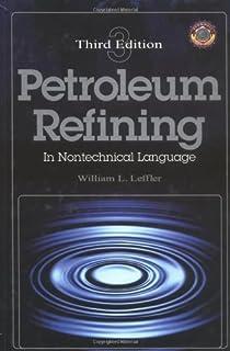 Petroleum refining in nontechnical language william leffler petroleum refining in nontechnical language third edition pennwell nontechnical series fandeluxe Gallery