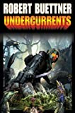 Undercurrents (Orphan's Legacy)