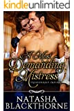 A Most Demanding Mistress (Fashionably Impure Book 2)
