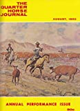 img - for The Quarter Horse Journal (August 1960) Annual Petrformance Issue (Presentation Copy) (Vol. 12, No. 11) book / textbook / text book