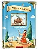 Die Coppenrath Bibel ... für die Kleinen (Bücher für die Kleinsten)