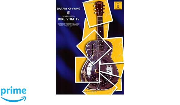 Sultans of Swing - the Very Best of Dire Straits: The Very Best Of TAB: Amazon.es: Dire Straits: Libros en idiomas extranjeros