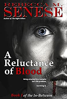 A Reluctance of Blood: Book 1 of the In-Between by [Senese, Rebecca M.]