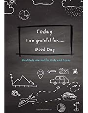 """Today I am grateful for..Good Day Gratitude Journal for Kids and Teens: Gratitude Journal for Girls, Children Happiness Notebook, Daily Writing With Daily Prompts for Writing & Blank Space for Drawing/Doodling, Self-Help Journal Writing, Journal for Self Help (Notebooks For Kids) (size 7""""x10"""") Volume 1"""