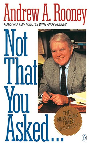 andy rooney essay vietnam Andrew aitken andy rooney (january 14, 1919 – november 4, 2011) was an american radio and television writer who was best known for his weekly broadcast a few.
