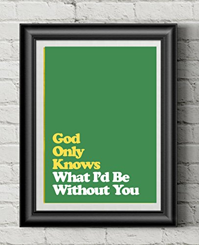 BEACH BOYS Inspired | Poster | Print | Lyric Art | 11 x 14 | Pet Sounds | Love | God Only Knows | 60s | Brian Wilson | Positive | Retro (God Lyrics Awesome)
