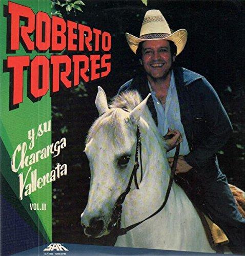 Roberto Torres - Roberto Torres Y Su Charanga Vallenata, Vol. III Label: SAR Records LPS 99.602 Format: Vinyl, LP Country: Genre: Latin Style: Charanga, Vallenato by SAR Records