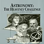 Astronomy: The Heavenly Challenge | Jack Arnold
