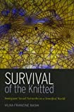 Survival of the Knitted: Immigrant Social Networks in a Stratified World, Vilna Bashi, 0804740895