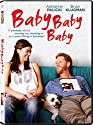 Baby Baby Baby [DVD]....<br>