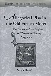 Amazon sylvia huot books biography blog audiobooks kindle allegorical play in the old french motet the sacred and the profane in thirteenth 6966 hardcover postcolonial fictions in the roman de perceforest fandeluxe Images