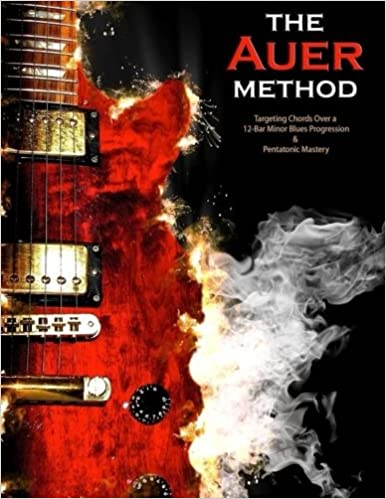 The Auer Method: a Modern method for Targeting Chords and Pentatonic