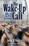 The Wake-Up Call, John W. Nieder and Greg Enos, 1591602238