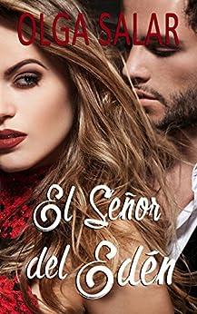 El señor del Edén (Serie Edén nº 4) (Spanish Edition) by [Salar, Olga]