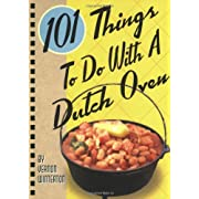 101 Things® to Do with a Dutch Oven