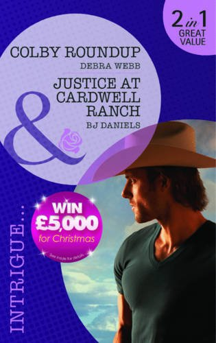 book cover of Colby Roundup / Justice at Cardwell Ranch