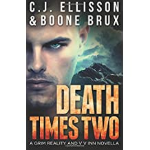 Death Times Two: Grim Reality Book 2 (The V V Inn) (Volume 4)