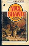 On the Trail of Four, Max Brand, 0671447092