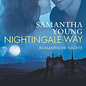Nightingale Way: Romantische Nächte Audiobook