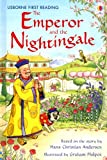 The Emperor and the Nightingale (Usborne First Reading Level 4)