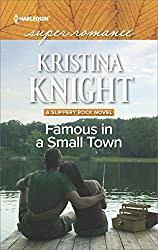 Famous in a Small Town (A Slippery Rock Novel)