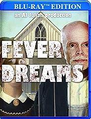 Fever Dreams [Blu-ray]