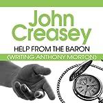 Help from the Baron: Baron, Book 27 | John Creasey