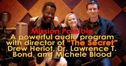 Mission Possible: Your Purpose Is Possible by The Director of The Secret: 2 CD Program Plus Bonus CD How To Write Mission & Business Plan! ebook