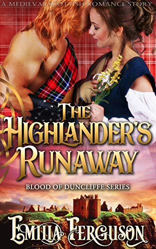 Pdf Romance The Highlander's Runaway (Blood of Duncliffe Series) (A Medieval Scottish Romance Story)