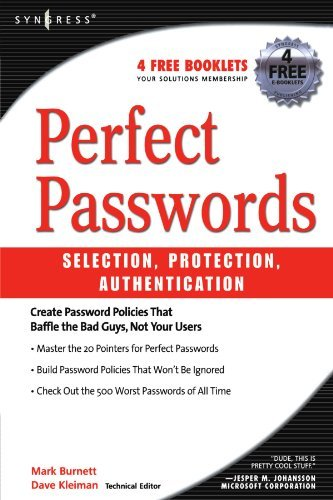 Perfect Passwords: Selection, Protection, Authentication by Mark Burnett (2005-12-25)