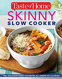 Book Cover: Taste of Home Skinny Slow Cooker: Cook Smart, Eat Smart with 352 Healthy Slow-Cooker Recipes