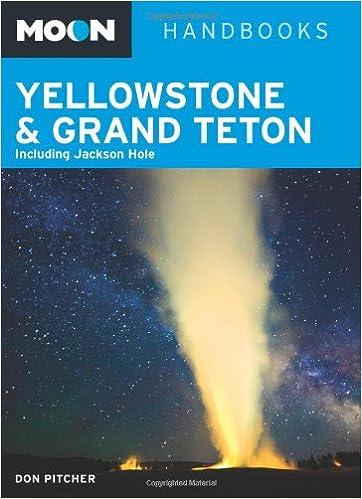 ``REPACK`` Moon Yellowstone & Grand Teton: Including Jackson Hole (Moon Handbooks). Listing codigo Event editions toward broad