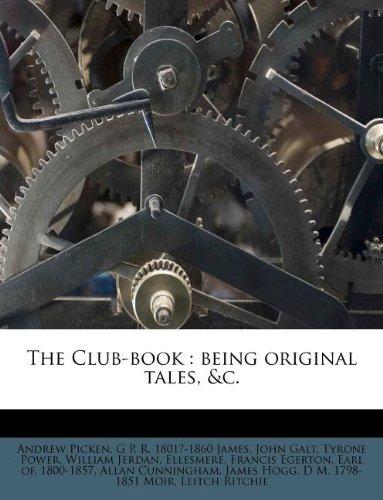 Download The Club-book: being original tales, &c. PDF