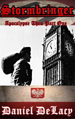 Stormbringer: Apocalypse Then Part One