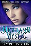 Highland Mystic (The MacLomain Series: Early Years, Book 3): A Highlander Time Travel Romance