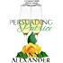 Persuading Patrice: An Erotic Short (Climax Creek Book 4)