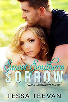 Sweet Southern Sorrow by [Teevan, Tessa]