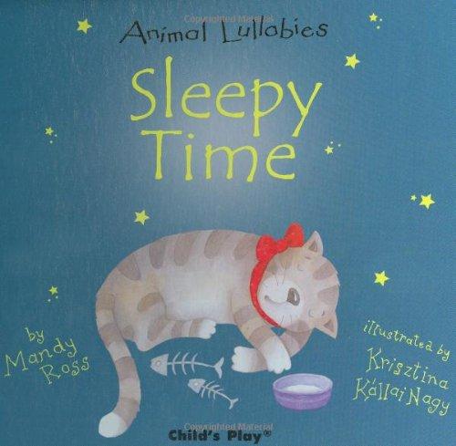 Sleepy Time (Animal Lullabies) pdf epub