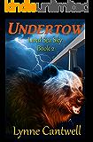 Undertow (Land, Sea, Sky Book 2)