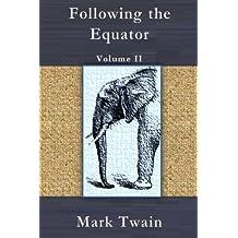 Following the Equator: Volume II