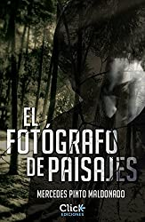 El fotógrafo de paisajes (Spanish Edition)