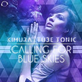 Kimura & Tube Tonic-Calling For Blue Skies
