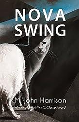 Nova Swing (Kefahuchi Tract Trilogy)