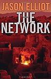 The Network, Jason Elliot, 1608190358